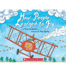Let's-Read-and-Find-Out Science: How People Learned to Fly