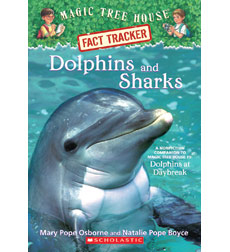 Magic Tree House Fact Tracker: Dolphins and Sharks