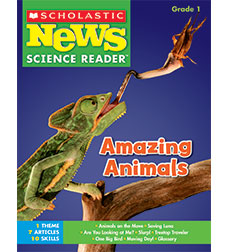Scholastic News Science Reader: Amazing Animals