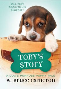 A Dog's Purpose Puppy Tale: Toby's Story