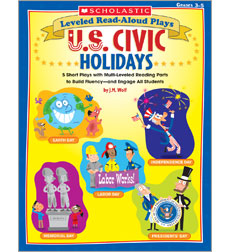 Leveled Read-Aloud Plays: U.S. Civic Holidays