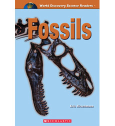 World Discovery Science Reader: Fossils