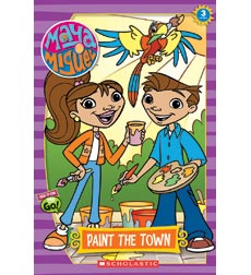 Scholastic Reader!® Level 3—Maya & Miguel: Paint the Town