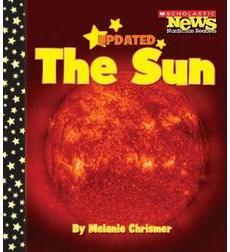 Scholastic News Nonfiction Readers-Space Science: The Sun