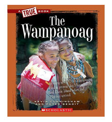 A True Book™—American Indians: The Wampanoag