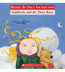 Bilingual Classic Tales: Goldilocks and the Three Bears / Ricitos de Oro y los tres osos