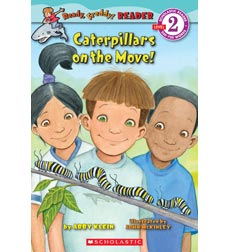 Scholastic Reader! Level 2-Ready, Freddy!: Caterpillars on the Move!