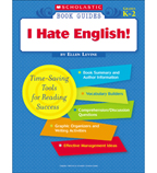 Scholastic Book Guides: I Hate English!