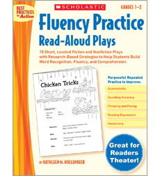 Fluency Practice Read-Aloud Plays: Grades 1–2