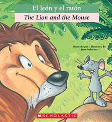 The Lion and the Mouse / El léon y el ratón