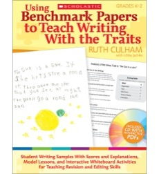 Using Benchmark Papers to Teach Writing With the Traits: Grades K–2