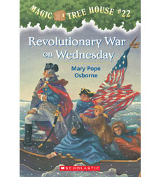 Magic Tree House: #22 Revolutionary War on Wednesday