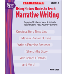 Using Picture Books to Teach Narrative Writing