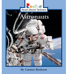 Rookie Read-About® Science—Space Science: Astronauts