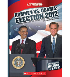 Cornerstones of Freedom-Third Series: Romney vs. Obama: Election 2012