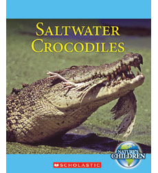 Nature's Children: Saltwater Crocodiles
