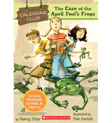 Calendar Club Mysteries: The Case of the April Fool's Frogs