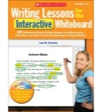 Writing Lessons for the Interactive Whiteboard: Grades 2-4