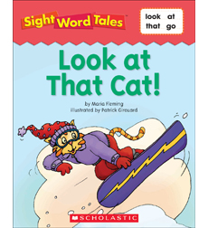 Sight Word Tales: Look at that Cat!
