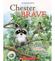 The Kissing Hand: Chester the Brave