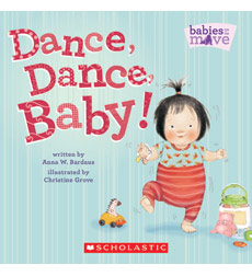 Babies on the Move: Dance, Dance, Baby!
