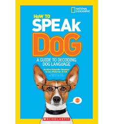 National Geographic Kids: How To Speak Dog