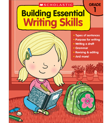 Building Essential Writing Skills: Grade 1