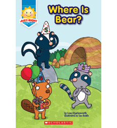 Just-Right Readers C: Where Is Bear?