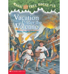 Magic Tree House: #13 Vacation Under the Volcano