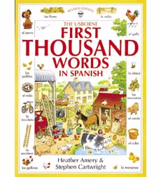 Usborne First Thousand Words: First Thousand Words in Spanish 9780590997591