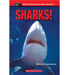 World Discovery Science Reader: Sharks!