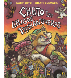 Chato and the Party Animals/Chato Y Los Amigos Panchangueros