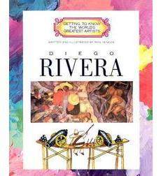 Getting to Know the World's Greatest Artists: Diego Rivera