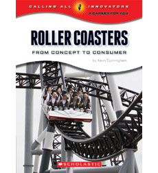 Calling All Innovators-A Career for You: Roller Coasters