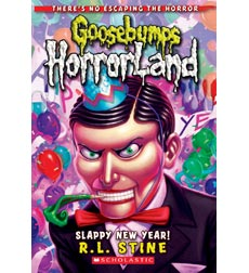Goosebumps Horrorland: Slappy New Year! 9780545161992
