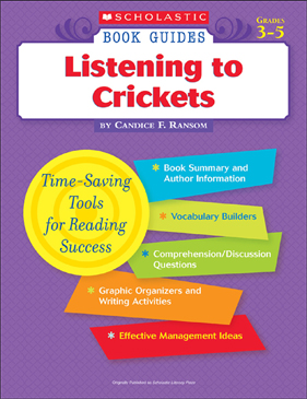 Scholastic Book Guides: Listening to Crickets