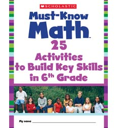 Must-Know Math: 25 Activities to Build Key Skills in 6th Grade