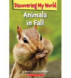 Discovering My World: Exploring Fall: Animals in Fall