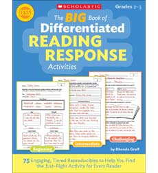 The BIG Book of Differentiated Reading Response Activities