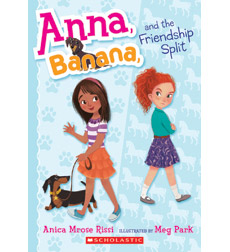 Anna and Banana: Anna, Banana, and the Friendship Split
