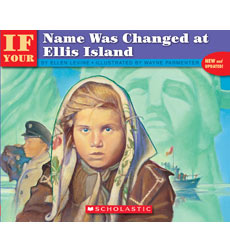 If You...: If Your Name Was Changed at Ellis Island