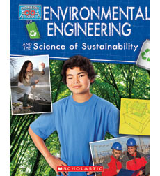Engineering in Action: Environmental Engineering and the Science of Sustainability