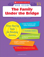 Scholastic Book Guides: The Family Under the Bridge