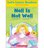 Let's Learn Readers: Nell Is Not Well