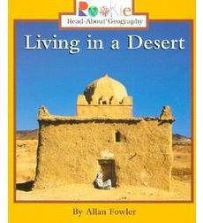 Rookie Read-About® Geography—Peoples and Places: Living in a Desert