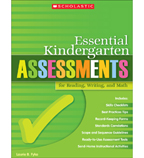 Essential Kindergarten Assessments for Reading, Writing, and Math
