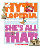 Mythlopedia: She's All That!