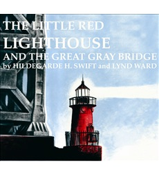 Little Red Lighthouse And The Great Gray Bridge