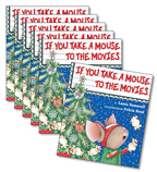Guided Reading Set: Level K – If You Take a Mouse to the Movies