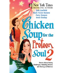Chicken Soup for the Pre-Teen Soul 2